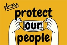 """A graphic encouraging mask use with the slogan """"Protect our People"""""""